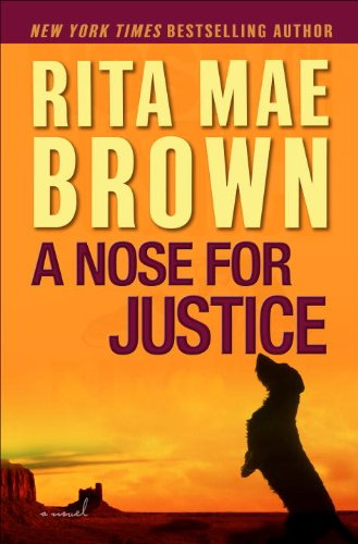 A Nose for Justice: A Novel, Rita Mae Brown