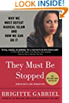 They Must Be Stopped: Why We Must Def...