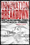 Innovation Breakdown: How the FDA and...