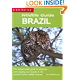Wildlife Guide: Brazil (Globetrotter Wildlife Guides)