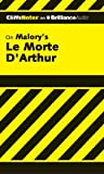 img - for Le Morte D'Arthur (The Death of Arthur) (Cliffs Notes Series) book / textbook / text book