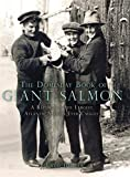 img - for The Domesday Book of Giant Salmon by Fred Buller (2007-10-25) book / textbook / text book