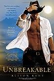 Unbreakable (A Dalton Gang Novel) (0425253430) by Kent, Alison