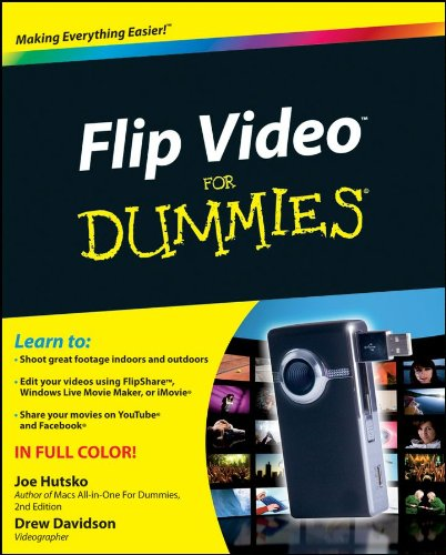 Flip Video For Dummies (For Dummies (Computer/Tech))