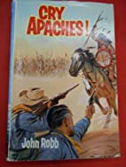Cry Apaches: A Catsfoot' Western (Seagull…