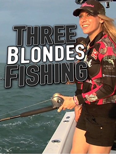 Clip: Three Blondes Fishing