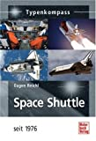 Typenkompass Space Shuttle seit 1976 - Eugen Reichl