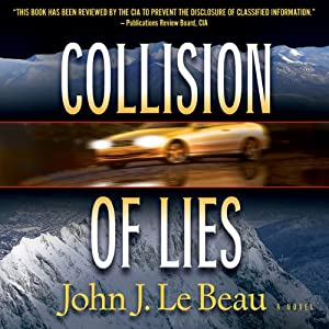 Collision of Lies | [John LeBeau]