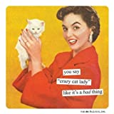 Anne Taintor Square Magnet, Cat Lady