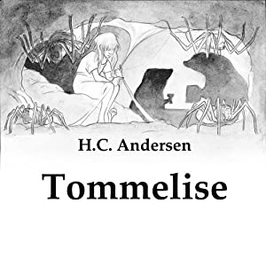 Tommelise [Thumbelina] Audiobook