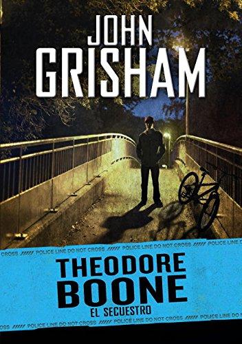 El secuestro (Theodore Boone 2) (NARRATIVA JUVENIL)