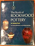 img - for Book of Rockwood Pottery Over 250 Items illustrated in Color and Black and White book / textbook / text book