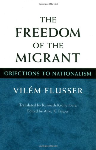 The Freedom of the Migrant: Objections to Nationalism