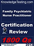 img - for Family Psychiatric Nurse Practitioner Certification Review (Certification for Nurse Practitioners) book / textbook / text book