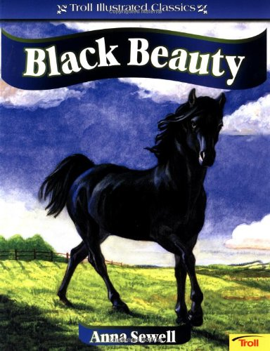 Black Beauty (Troll Illustrated Classics)