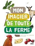 """Afficher """"Mon imagier de toute la ferme"""""""