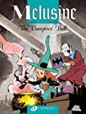 The Vampires Ball: Melusine 3 (v. 3)