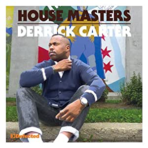 Defected Presents House Masters-Derrick Carter