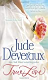 True Love: A Nantucket Brides Novel (Nantucket Brides Trilogy)