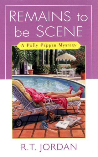 Image for Remains To Be Scene (Polly Pepper Mysteries)