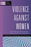 Violence Against Women: Current Theory and Practice in Domestic Abuse, Sexual Violence and Exploitation (Research Highlights 56) (Research Highlights in Social Work)