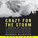 Crazy for the Storm Audiobook by Norman Ollestad Narrated by Norman Ollestad