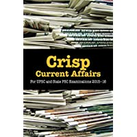 Crisp Current Affairs:For UPSC and State PSC Examinations 2015-16