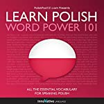 Learn Polish - Word Power 101: Absolute Beginner Polish |  Innovative Language Learning