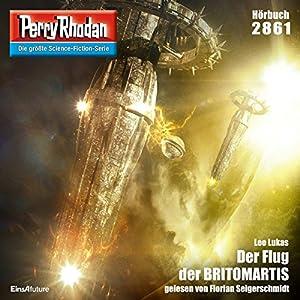 Der Flug der BRITOMARTIS (Perry Rhodan 2861) Hörbuch