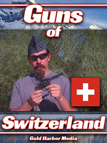 Guns of Switzerland on Amazon Prime Video UK