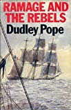 Ramage and the Rebels (An Alison Press book) (0436377365) by Pope, Dudley