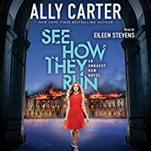 See How They Run: Book 2 of Embassy Row Audiobook by Ally Carter Narrated by Eileen Stevens