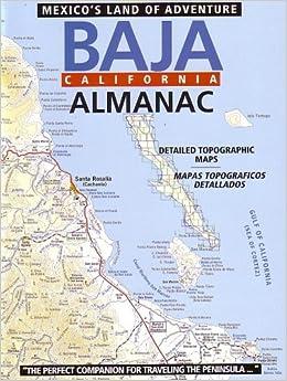Baja California Almanac: Baja Almanac Publishers: 9780965866323