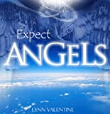 Expect Angels (Miracles & Angels - Lynn Valentine Book 4)