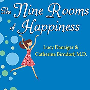 The Nine Rooms of Happiness Audiobook