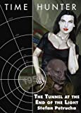 img - for Time Hunter: Tunnel at End of Light book / textbook / text book