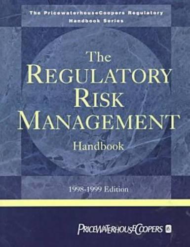 the-regulatory-risk-management-handbook-1998-1999