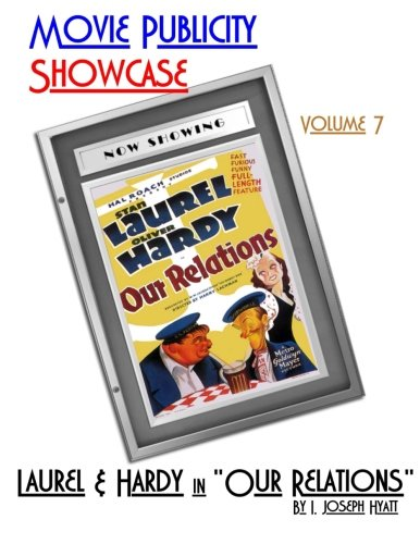 Movie Publicity Showcase Volume 7: Laurel and Hardy in