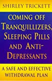 img - for Coming Off Tranquillizers, Sleeping Pills and Anti-depressants book / textbook / text book