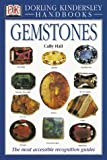 Gemstones (Eyewitness Handbooks) (1564584984) by Hall, Cally