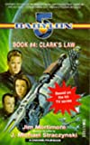 Babylon 5: Clarke's Law (A Channel Four book) (0752201530) by Mortimore, Jim