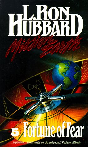 Fortune of Fear (Mission Earth), Hubbard,L. Ron