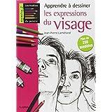 Apprendre � dessiner les expressions du visagepar Jean-Pierre Lam�rand