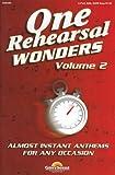 One Rehearsal Wonders - Volume 2: SATB (Shawnee Press)