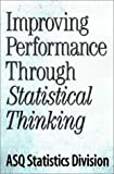 img - for Improving Performance Through Statistical Thinking book / textbook / text book