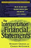 The Interpretation of Financial Statements (Wiley Investment Classics) (0471178667) by Graham, Benjamin