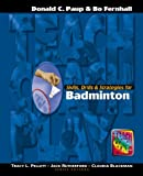 Skills, Drills and Strategies for Badminton