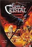 echange, troc Goupil, Crisse - L'Epée de cristal, tome 2 : Le Regard de Wenlock