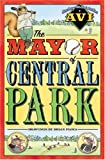 The Mayor of Central Park (0060515570) by Avi