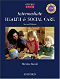 Christine Barratt Intermediate Health and Social Care (Oxford GNVQ)